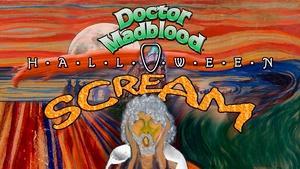 Doctor Madblood's Halloween Scream