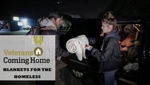 Veterans Coming Home: Blankets For The Homeless