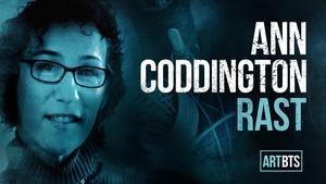 Ann Coddington Rast | ART/BTS