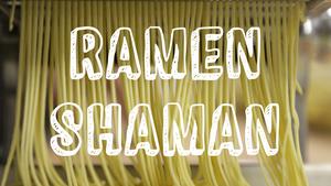 Ramen Shaman