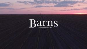 Barns: An Illinois Story