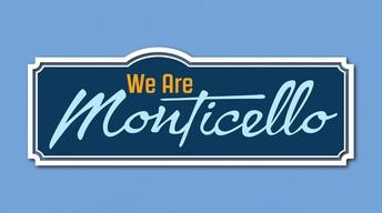 We Are Monticello