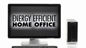 Energy Efficient Home Office