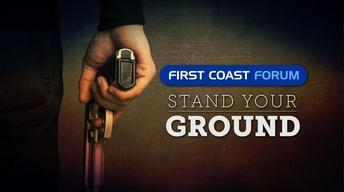 First Coast Forum - Stand Your Ground