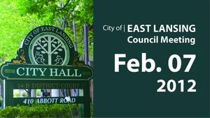 Feb. 7, '12 |  East Lansing City Council