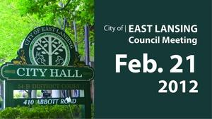 Feb. 21, '12 |  East Lansing City Council