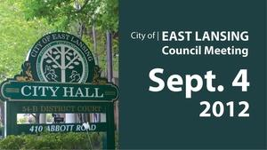 ELCCL Sep. 4, '12 | East Lansing City Council