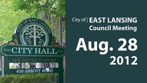 Aug. 28, '12 |  East Lansing City Council