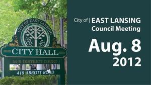 ELCCL Aug. 8, '12 | East Lansing City Council