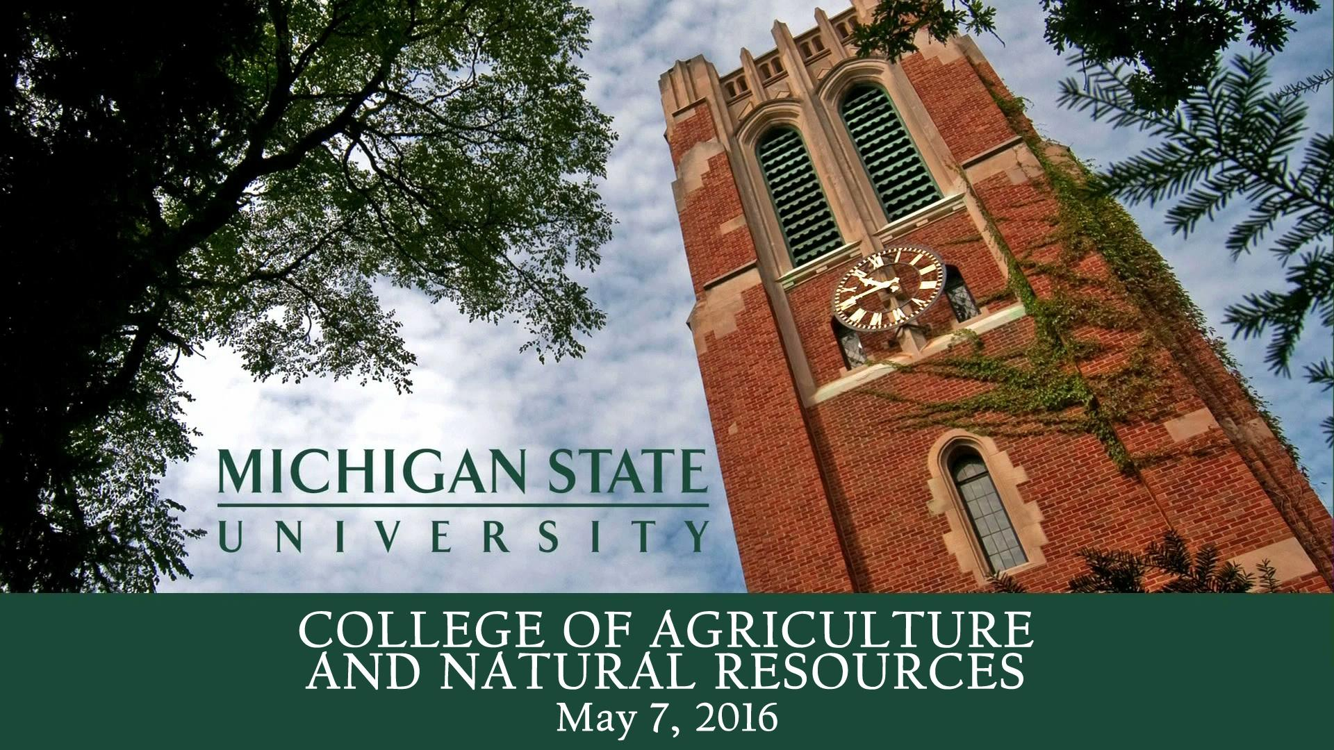 video 2016 college of agriculture and natural resources watch msu commencements online wkar tv video agri office mezzanine