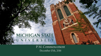 MSU Fall 2016 Baccalaureate Commencement (Afternoon)