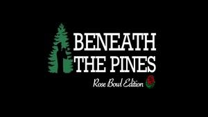 Beneath the Pines: Rose Bowl 2014 Edition