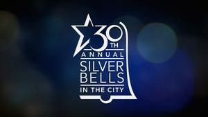 30th Silver Bells in the City
