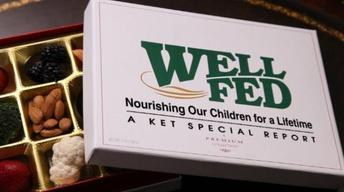 Well Fed: Nourishing Our Children for a Lifetime