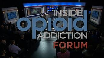 Inside Opioid Addiction Forum