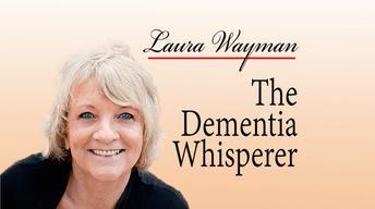 The Dementia Whisperer