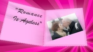 Romance Is Ageless