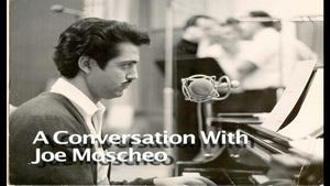 A Conversation with Joe Moscheo