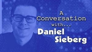 A Conversation with Daniel Sieberg