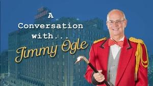 A Conversation with Jimmy Ogle