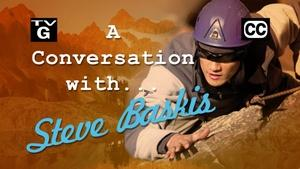 A Conversation with Steve Baskis