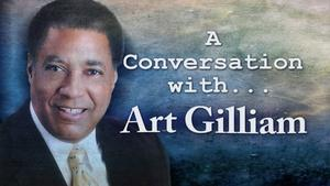 A Conversation with Art Gilliam