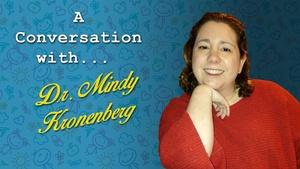 A Conversation with Dr. Mindy Kronenberg