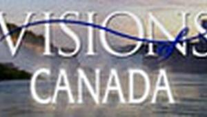 Airing March 2010: Visions of Canada