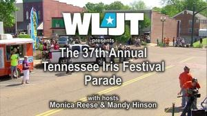 The 37th Annual Tennessee Iris Festival Parade