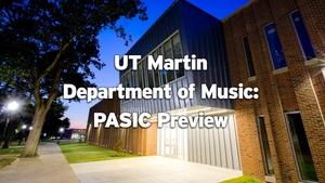 UT Martin Department of Music: PASIC Preview
