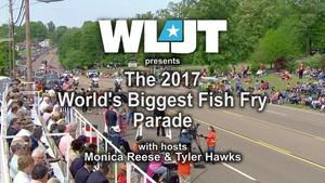 The 2017 World's Biggest Fish Fry Parade