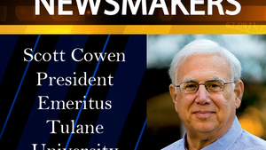 News Makers-01/25/17-Scott Cowen, Pres. Emeritus, Tulane U.
