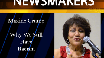 News Makers-03/15/17-Maxine Crump - Why We Still Have Racism