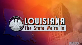 Louisiana: The State We're In - 4/25/14