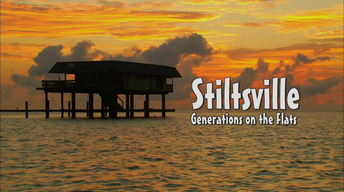 Stiltsville: Generations on the Flats