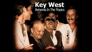 Key West: Bohemia in the Tropics