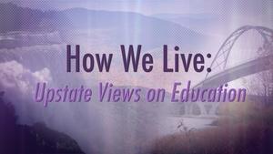 Upstate Views on Education