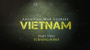 American War Stories: Vietnam - Part 2