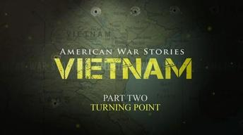 American War Stories: Vietnam - Part 2