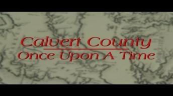 Calvert County: Once Upon A Time