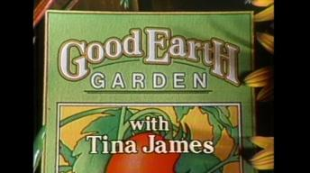 Good Earth Garden with Tina James #102