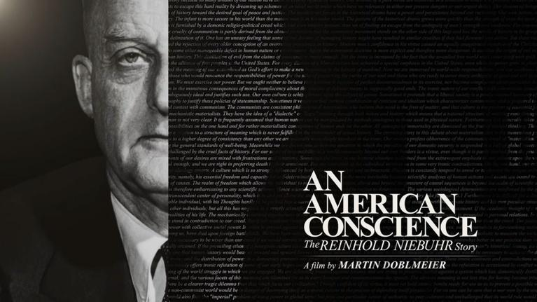 An American Conscience: The Reinhold Niebuhr Story