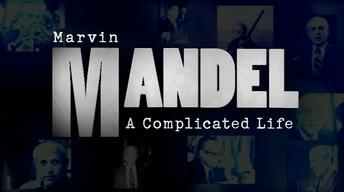 Marvin Mandel: A Complicated Life
