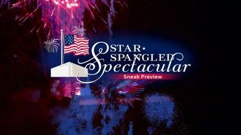 Star-Spangled Spectacular: Sneak Preview