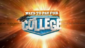 Ways to Pay for College 2016