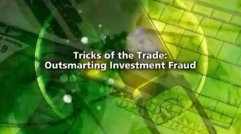 Tricks of the Trade: Outsmarting Investment Fraud