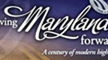 Moving Maryland Forward-A Century of Modern Highways