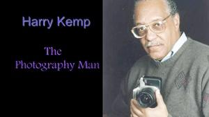 Harry Kemp:  The Photography Man