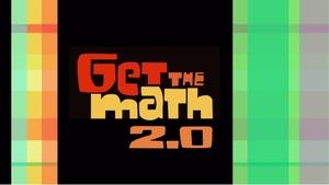 Get the Math: Full episode of Get the Math 2.0