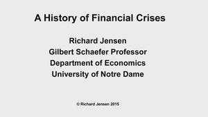 Regional Voices: Richard Jensen, History of Financial Crises